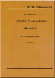 Aeritalia / Lockheed F-104 S Aircraft Maintenance  Instruments Systems  Manual, ( Italian Language ) AA 1F-104S / ASAM-2-9,
