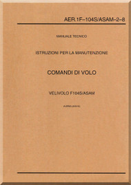 Aeritalia   / Lockheed F-104 S Aircraft Maintenance  Flight Command Systems  Manual, ( Italian Language ) AA 1F-104S / ASAM-2-8,