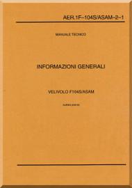 Aeritalia / Lockheed F-104 S Aircraft Maintenance  General Information Systems  Manual, ( Italian Language ) AA 1F-104S / ASAM-2-1