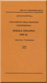 Alenia / Lockheed F-104 S Aircraft Check List Load Air to Air Missile    AIM-9L Manual, ( Italian Language ) AA 1F-104S / ASAM-33CL5