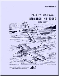Aermacchi M- 326 KC Aircraft Flight  Manual, ( English Language )  - 1973 - 1986