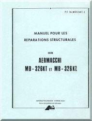 Aermacchi M- 326 KZ Aircraft Structural Repair   Manual - (French Language )