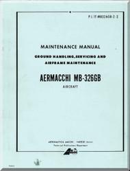 Aermacchi M- 326 B Aircraft Maintenance  Manual - Ground Handling, Servicing and Airframe Maintenance ( English Language )