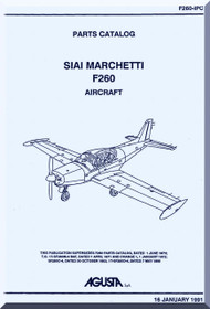 SIAI Marchetti F-260  Aircraft Parts Catalog Manual t ,  Manuale di Manutenzione  ( English Language ) , F260-IPC