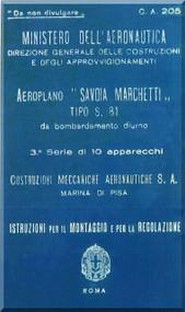 Savoia Marchetti S.81  CMA Aircraft Erection and Maintenance Manual,  Istruzioni per il Montaggio  e la Regolazione ( Italian Language ) ,