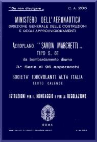 Savoia Marchetti S.81 Aircraft Erection and Maintenance Manual,  Istruzioni per il Montaggio  e la Regolazione ( Italian Language ) ,- 1936