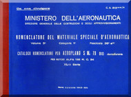 Savoia Marchetti S.M.79 Bis Aircraft Illustrated Parts Catalog  Manual, Catalogo Nomenclatore ( Italian Language )