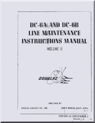 Douglas DC-6 A & B   Aircraft  Line Maintenance  Manual  Volume 2 ,  1959