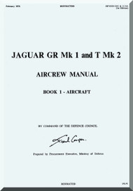 BAe / Septcat Jaguar Gr Mk I and T Mk 2 Aircraft  Aircrew  Manual -  ( English Language ) , 1976,  AP 101B-3101 & 2-15A
