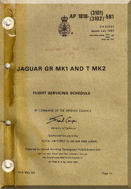 BAe / Septcat Jaguar Gr Mk I and T Mk 2 Aircraft  Flight Servicing Schedule   Manual -  ( English Language ) , 1984,  AP 101B-3101- 6b1