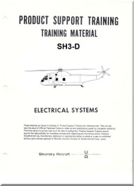 Sikorsky SH-3D Helicopter Product Support Training Manual Electrical Systems
