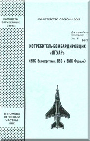 BAe / Septcat Jaguar Gr Mk I and T Mk 2 Aircraft  Technical Manual -  ( Russian Language )