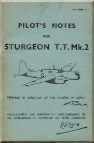 Short Sturgeon T.T. Mk.2 Aircraft  Pilot's Notes Manual -  ( English Language ) , AP 4180B