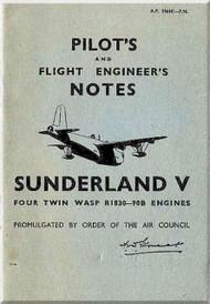 Short Sunderland V  Aircraft  Pilot's Notes Manual -  ( English Language ) , AP 1566E