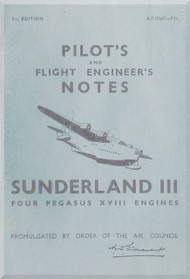 Short Sunderland III Aircraft  Pilot's Notes Manual -  ( English Language ) , AP. 1566C