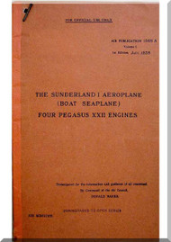 Short Sunderland I Aircraft  Pilot's Notes Manual -  ( English Language ) , AP 1566 A , 1938