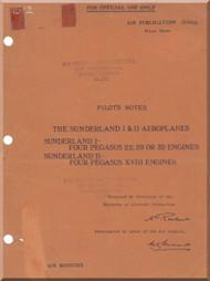 Short Sunderland I & II  Aircraft  Pilot's Notes Manual -  ( English Language ) , AP 1566 A , 1938