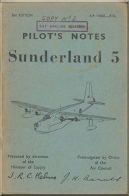 Short Sunderland 5 Aircraft  Pilot's Notes Manual -  AP 1566- PN