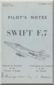 Supermarine Swift S.7  Aircraft  Pilot's Notes Manual -  ( English Language ) A.P. 4348G-P.N.