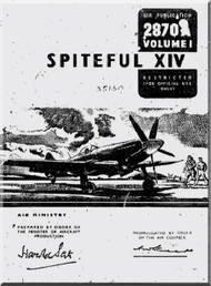 Supermarine Spiteful XIV Aircraft technical Manual -  ( English Language ) Air Publication 2870A vol.1 - 1945
