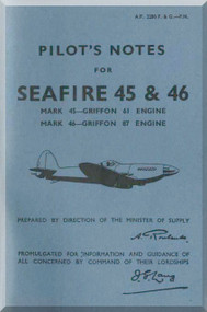 Supermarine Seafire 45 & 46  Aircraft  Pilot's Notes Manual  AP 2280 FG PN
