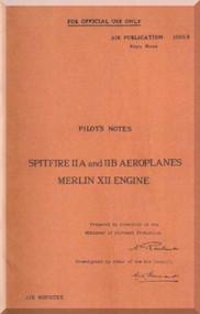 Supermarine Spitfire II A II B  Aircraft  Pilot's Notes Manual AP 1565 B PN -1940