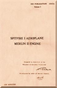 Supermarine Spitfire Aircraft Maintenance and Descriptive  Manual - AP 1565A - V-1 -1943