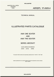 Aermacchi AMX Aircraft Illustrated Parts Catalog  Manual, ( English Language )  AER. 1F-AMX-4