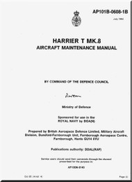 BAe / Hawker Siddeley Harrier T Mk 8 Aircraft Airframe  Maintenance  Manual -- Air Publication 101B-0608-1B , 1995
