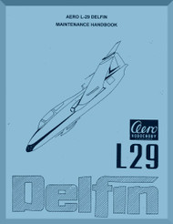 Aero Vodochoy L-29 Delfin Aircraft Maintenance Handbook  Manual