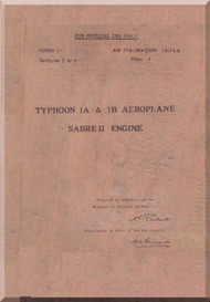 Hawker Typhoon  1A & 1B  Aircraft Flight Manual with Sabre Engine -  Air Publication, 1804 A