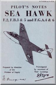 Hawker Sea Hawk F.2 F.B. 3 & 5 and F.G.A. 4 & 6  Aircraft Pilot's Notes Manual