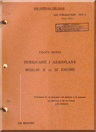 Hawker Hurricane I  Aircraft  Pilot's Notes Manual - 1940
