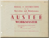 Auster Workmaster  Aircraft Instructions Operation and Maintenance  Manual
