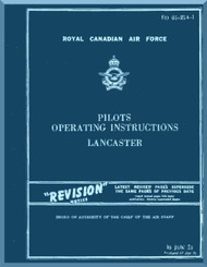 A. V. Roe Avro Lancaster Aircraft Pilots Operating instructions  Manual  RCAF 05-25A-1