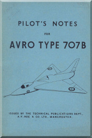 A. V. Roe Avro 707 B   Aircraft Pilot's Notes Manual
