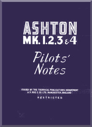 A. V. Roe Avro  Ashton Mk. 1, 2, 3, 4 Aircraft Pilot's Notes Manual