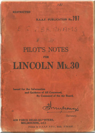A . V. Roe Avro Lincoln Mk.30 Aircraft  Pilot's Notes Manual RAAF AP 797