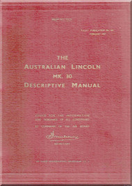 A . V. Roe Avro Lincoln Mk.30 Aircraft  Descriptive Manual RAAF AP 802