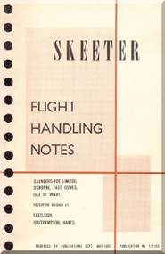 Saunders Roe Skeeter Helicopter Flight  Notes Manual