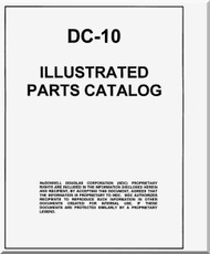 Mc Donnell Douglas DC- 10 Aircraft  Illustrated Parts Catalog Manual