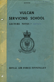 A. V. Roe Avro Vulcan  Servicing School Lecture Notes Airframe Manual -  Royal Air Force Finnigley  , 1963