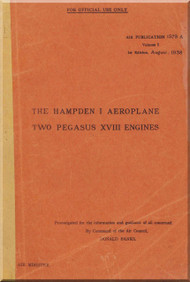Handley Page Hampden  I  Aircraft  Service  Manual A.P. 1579 A Volume 1  - 1938