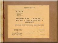 Vickers Valiant B Mk.1   Aircraft  Maintenance Manual - General and Technical Information