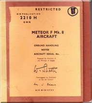 Gloster Meteor F Mk.8 Aircraft  Ground Handling  Notes Manual