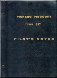 Vickers Viscount 797 Aircraft  Pilot's Notes Manual
