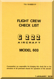 Aeritalia / FIAT G-222 Aircraft Flight Crew Check List Manual, ( Italian Language ) AER  1C-G222-1-1 , 1982