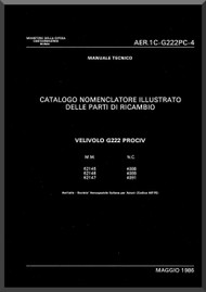 Aeritalia / FIAT G-222  PROCIV Aircraft Illustrated Parts Catalog Manual, Manuale nomenclatore ( Italian Language ) AER  1C-G222PC-4 , 1986