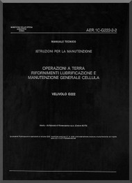 Aeritalia / FIAT G-222 Aircraft Field  Maintenance Manual, ( Italian Language ) AER  1C-G222-2-2
