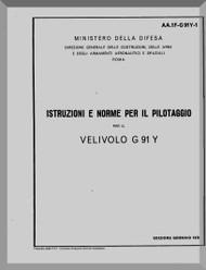 Aeritalia / FIAT G-91 Y Aircraft flight  Manual, Istruzioni e norme per il pilotaggio ( Italian Language ) A.A. 11-G91Y-1